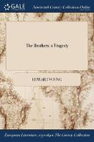 The Brothers: A Tragedy (Paperback)