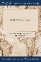 The Plain Dealer: A Comedy (Paperback)