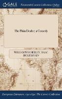The Plain Dealer: A Comedy (Hardback)