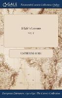 A Life's Lessons; Vol. II (Hardback)