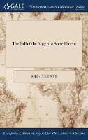 The Fall of the Angels: A Sacred Poem (Hardback)