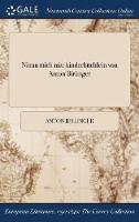 Nimm Mich Mit: Kinderbuchlein Von Anton Birlinger (Hardback)