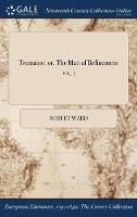 Tremaine: Or, the Man of Refinement; Vol. I (Hardback)