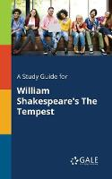 A Study Guide for William Shakespeare's The Tempest (Paperback)