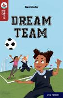 Oxford Reading Tree TreeTops Reflect: Oxford Reading Level 15: Dream Team - Oxford Reading Tree TreeTops Reflect (Paperback)