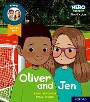 Hero Academy Non-fiction: Oxford Level 3, Yellow Book Band: Oliver and Jen - Hero Academy Non-fiction (Paperback)