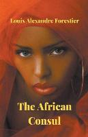The African Consul (Paperback)