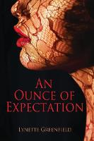 An Ounce of Expectation (Paperback)