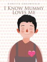 I Know Mummy Loves Me (Paperback)