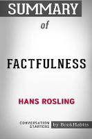 Summary of Factfulness by Hans Rosling: Conversation Starters (Paperback)