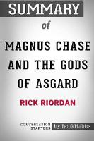 Summary of Magnus Chase and the Gods of Asgard by Rick Riordan