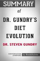 Summary of Dr. Gundry's Diet Evolution by Dr. Steven R. Gundry Conversation Starters (Paperback)