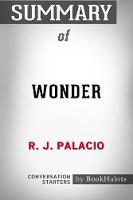 Summary of Wonder by R. J. Palacio Conversation Starters