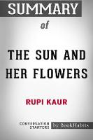 Summary of the Sun and Her Flowers by Rupi Kaur Conversation Starters (Paperback)