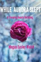 While Aurora Slept (Paperback)