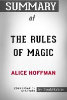 Summary of the Rules of Magic by Alice Hoffman Conversation Starters (Paperback)