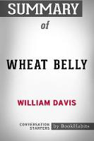 Summary of Wheat Belly by William Davis Conversation Starters (Paperback)