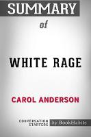 Summary of White Rage by Carol Anderson Conversation Starters (Paperback)