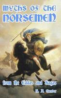 Myths of the Norsemen (Hardback)