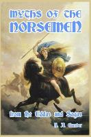Myths of the Norsemen (Paperback)