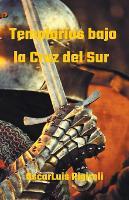 Templarios bajo la Cruz del Sur (Paperback)