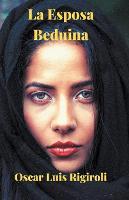 La Esposa Beduina (Paperback)