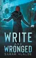 Write and Wronged (Paperback)