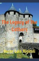 The Legacy of the Cathars (Paperback)