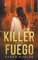 Killer Con Fuego (Paperback)