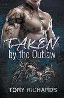 Taken by the Outlaw (Paperback)