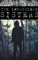 The Impossible Sisters (Paperback)