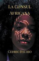 La Consul Africana (Paperback)