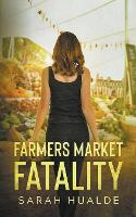 Farmers Market Fatality (Paperback)