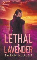 Lethal in Lavender (Paperback)