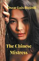 The Chinese Mistress (Paperback)