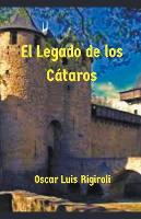 El Legado de los Cataros (Paperback)