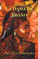 La Dama de Ebano (Paperback)