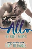 All the Right Moves (Paperback)