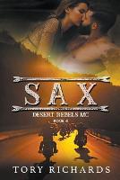 Sax - Desert Rebels MC 4 (Paperback)