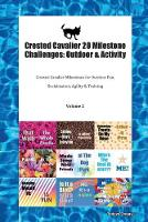 Crested Cavalier 20 Milestone Challenges