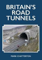 Britain's Road Tunnels
