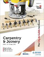 The City & Guilds Textbook: Carpentry & Joinery for the Level 1 Diploma (6706)