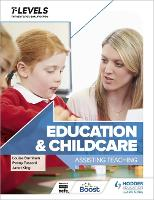 Education and Childcare T Level: Assisting Teaching (Paperback)