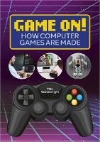 Reading Planet: Astro - Game On! How Computer Games are Made - Venus/Gold band (Paperback)