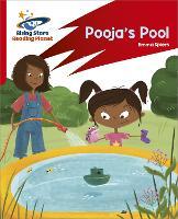 Reading Planet: Rocket Phonics - Target Practice - Pooja's Pool - Red B (Paperback)