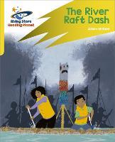 Reading Planet: Rocket Phonics - Target Practice - The River Raft Dash - Yellow (Paperback)