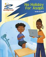 Reading Planet: Rocket Phonics - Target Practice - No Holiday For Asaph - Blue (Paperback)