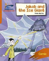 Reading Planet: Rocket Phonics - Target Practice - Jakob and the Ice Giant - Orange (Paperback)