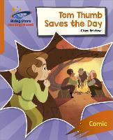 Reading Planet: Rocket Phonics - Target Practice - Tom Thumb Saves the Day - Orange (Paperback)