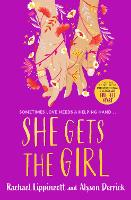 She Gets the Girl (Paperback)